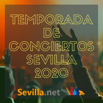 Conciertos en Sevilla 2020